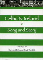 Celtic & Ireand in Song and Story